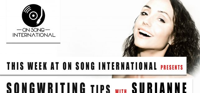 #3 This week at On Song International – Songwriting tips with Surianne