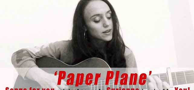 Songs for you – Paper Plane