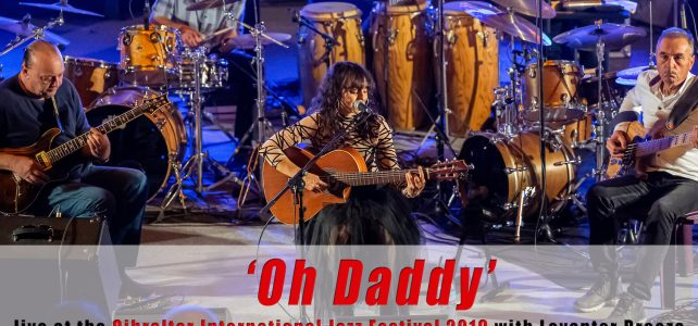 Oh Daddy live with full band!